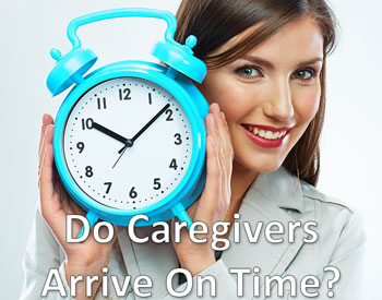 Caregivers Arrive On Time